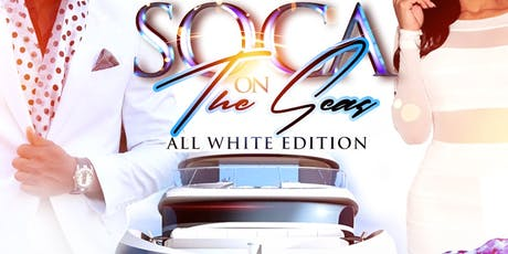Soca On The Seas - All White Yacht Party tickets