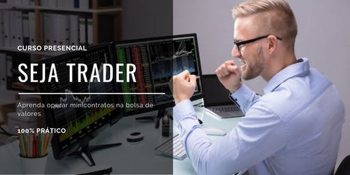 Seja Trader - Curso Presencial