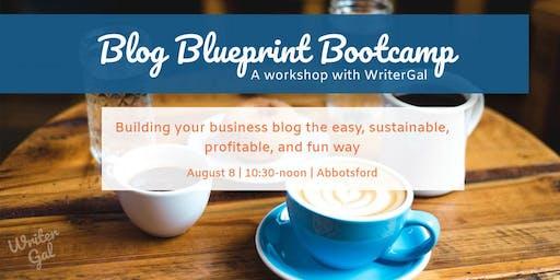 The Blog Blueprint Bootcamp LIVE Workshop (Abbotsford)