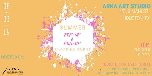 Summer Pop-up & Pull-up Event