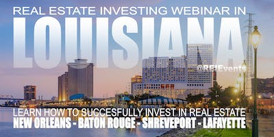 Wholesaling Louisiana Real Estate Live Webinar