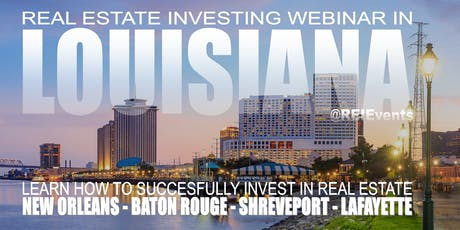 Wholesaling Louisiana Real Estate Live Webinar tickets