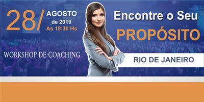 WORKSHOP DE COACHING ENCONTRE O SEU  PROPÓSITO