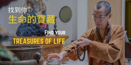 Find your treasures of life tickets
