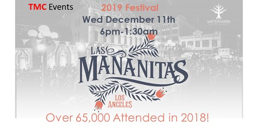 Las Mananitas Festival - Los Angeles