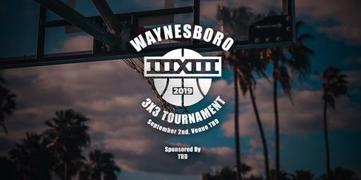 2019 Waynesboro 3x3 Basketball Tournament