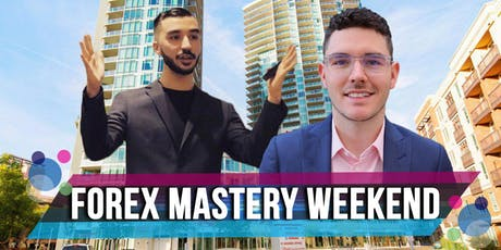 Forex Mastery Weekend tickets
