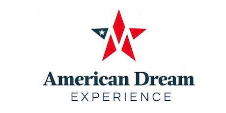 American Dream Experience - Washington, DC tickets
