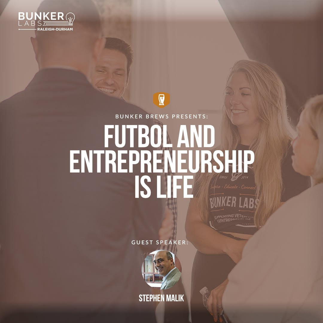 Bunker Brews Raleigh-Durham: Futbol and Entrepreneurship is life