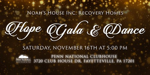 Noah's House Inc. Recovery Homes Hope Gala & Dance
