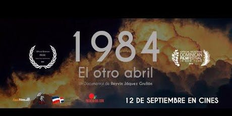 1984: EL OTRO ABRIL (1984: The Other April) tickets