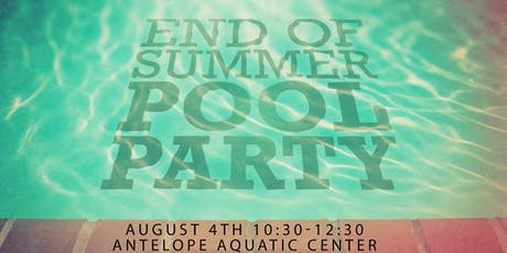 End of Summer Pool Party tickets
