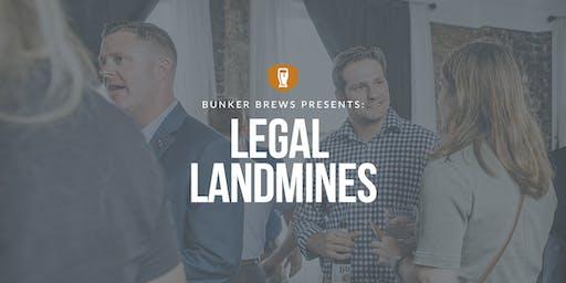 Bunker Brews Raleigh-Durham: Legal Landmines