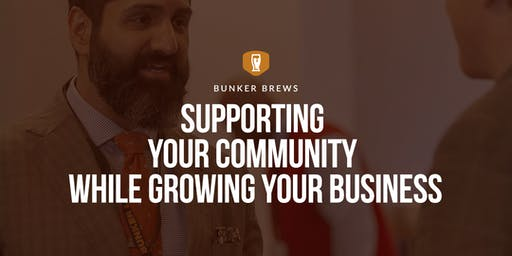 Bunker Brews DC: Supporting your community while growing your business