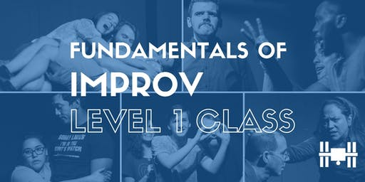 Class: Level 1 - Fundamentals of Long-Form Improv (Tuesdays 6-8pm; 9-week class)