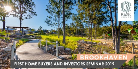 Bask Homes First-Home-Buyer & Investors Seminar tickets