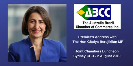 Invitation to Luncheon with NSW Premier The Hon Gladys Berejiklian MP -	Joint Chambers Business Briefing tickets