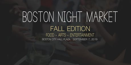 Boston Night Market 2019: Fall Edition tickets