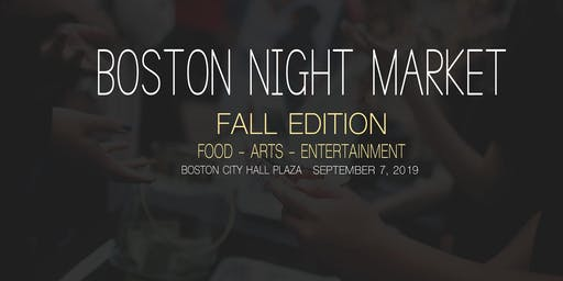 Boston Night Market 2019: Fall Edition
