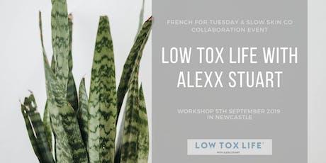 Low Tox Life workshop  with Alexx Stuart tickets