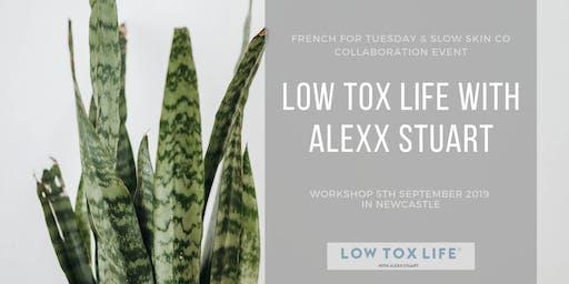 Low Tox Life Workshop  with Alexx Stuart