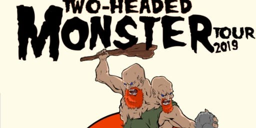 Two-Headed Monster Tour