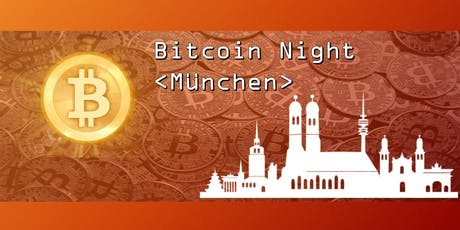 """Bitcoin Night"" München Tickets"