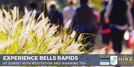 Experience Bells Rapids at Sunset - Hike and Meditation  tickets