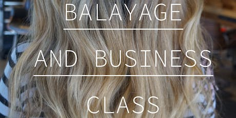Balayage and Business Class tickets