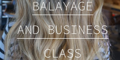 Balayage and Business Class