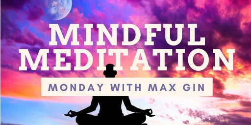 Mindfulness Meditation with Max Gin