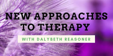 New Approaches to Therapy with Dalybeth Reasoner tickets