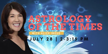 Astrology of the Times with Alice Inoue tickets