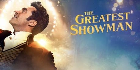 Family sing a long cinema afternoon  - The Greatest Showman - Mirfield  tickets