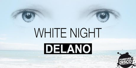 WHITE NIGHT Summer Clubnight @ Delano Weinheim Tickets