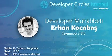 Developer Muhabbeti: Erhan Kocabaş - Farmazon CTO tickets