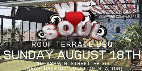 We Love Soul Roof Terrace Party  tickets