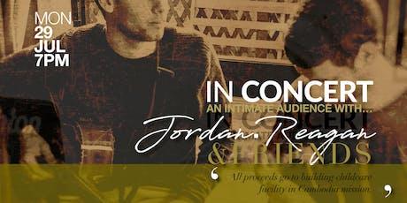 IN CONCERT || Jordan.Reagan & Friends tickets