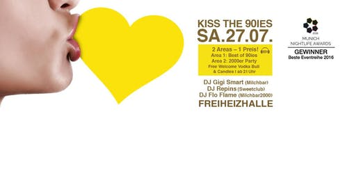 Kiss the 90ies - Münchens größte 90er Party!