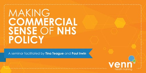 Making Commercial Sense of NHS Policy