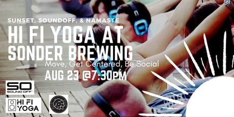 Sound Off Sunset Yoga w/ HI FI Yoga at Sonder Brewing  tickets