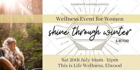 Shine Through Winter & Beyond ~ Luxe Women's Wellness Event tickets
