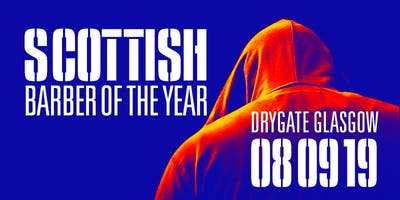 Scottish Barber of The Year Competition 2019 - Anything goes!!