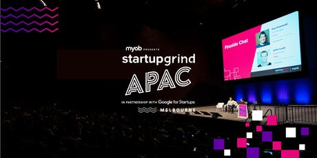 The Startup Grind APAC Conference presented by MYOB 2019 tickets