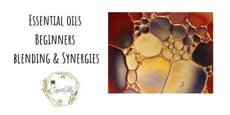 Essential Oils for Beginners: blending & synergies  tickets