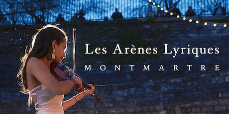Exceptional Open air classical Nights in Paris -Les Arènes Lyriques billets