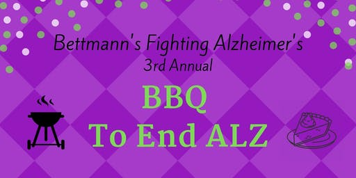 Bettmann's Fighting Alzheimer's 3rd Annual BBQ