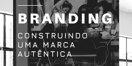 Workshop de Branding: Construindo uma marca autêntica  ingressos