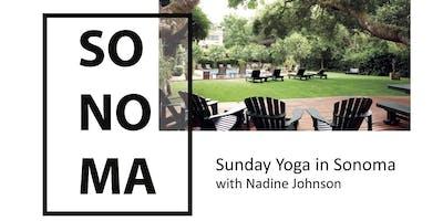 Sunday Yoga in Sonoma ~ July 28