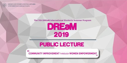 "DREaM 2019 Public Lecture ""Community Improvement through Women Empowerment"""